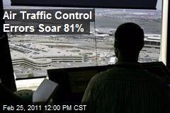 Air Traffic Control Errors Soar 81%
