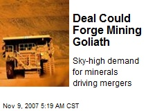 Deal Could Forge Mining Goliath