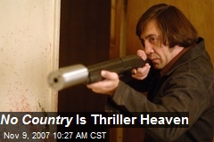 No Country Is Thriller Heaven