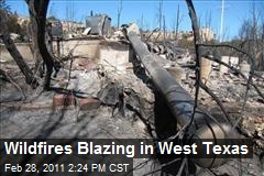 Wildfires Blazing in West Texas