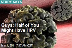 HPV: Half of Men May Be Infected With Human Papillomavirus, Study Shows