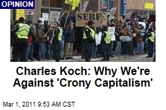Charles Koch Op-Ed: Why We Fight 'Crony Capitalism,' Bloated Government