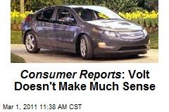Consumer Reports : Volt Doesn't Make Much Sense