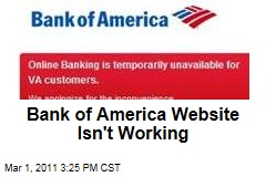 Bank of America Online Site Goes Down for Many Customers; Bank Says It's Not a Cyberattack