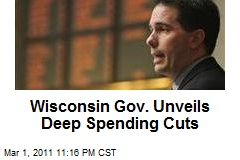 Wisconsin Gov. Unveils Deep Spending Cuts