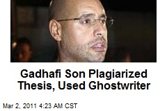 Gadhafi Son 'Plagiarized Thesis' at Top London U