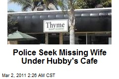 Cops Seek Missing Wife Under Hubby's Cafe