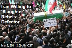 Iran Protests? Maybe Not: Rebels Would Face 'Slaughter,' Says Former Diplomat Who Defected