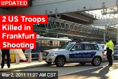Frankfurt Airport Shooting: Shots Fired 'Near or On' Bus of US Troops
