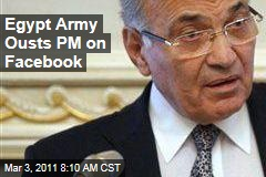 Ahmed Shafiq, Egypt Prime Minister, Resigns on Facebook