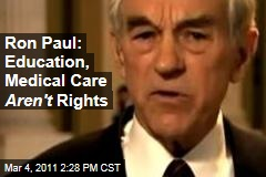 Ron Paul: 'Education Isn't a Right' ... and Neither Is Medical Care