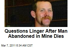 Devin Westenskow, Man Abandoned in Nevada Mine, Dies; Questions Remain