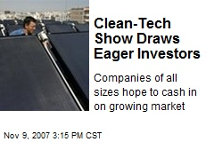 Clean-Tech Show Draws Eager Investors