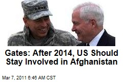 Defense Secretary Robert Gates: US Troops Should Stay Involved in Afghanistan Beyond 2014