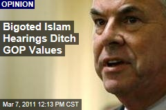 Rep. Peter King's American Muslim Terror Hearings Shirk GOP Values