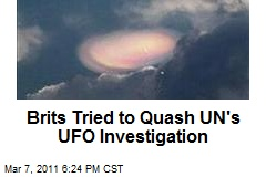 Brits Tried to Quash UN's UFO Investigation