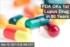 FDA OKs Benlysta, First Lupus Drug Approved in Half-Century