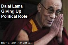 Dalai Lama Giving Up Political Role