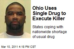 Ohio Uses Single Drug to Execute Killer