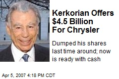 Kerkorian Offers $4.5 Billion For Chrysler