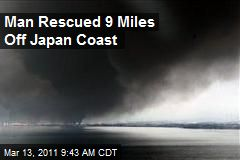 Man Rescued 9 Miles Off Japan Coast