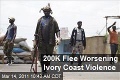 200K Flee Worsening Ivory Coast Violence