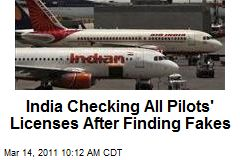 India Checking All Pilots' Licenses After Finding Fakes