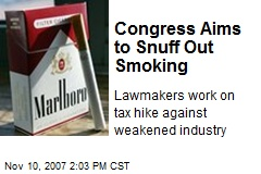 Congress Aims to Snuff Out Smoking