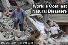 World's Costliest Natural Disasters