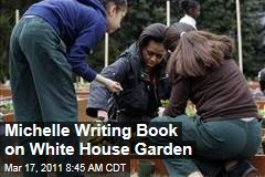 First Lady Michelle Obama Writing Book on White House Garden