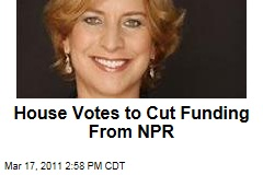 House NPR: Republicans Vote to Strip Federal Funding