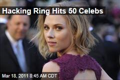 Selena Gomez, Scarlett Johansson Hacked by Ring Targeting Celebs