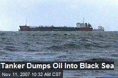 Tanker Dumps Oil Into Black Sea