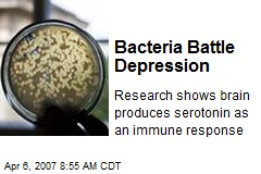 Bacteria Battle Depression