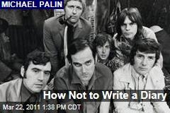 Diary Advice from Monty Python Diarist Michael Palin