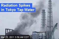 Radiation Spikes in Tokyo Tap Water