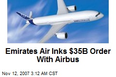 Emirates Air Inks $35B Order With Airbus