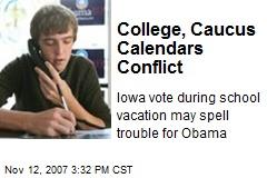 College, Caucus Calendars Conflict