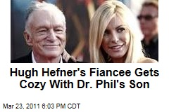 Hugh Hefner Fiancee Crystal Harris Canoodling With Dr. Phil's Son, Jordan McGraw