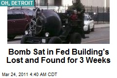 Bomb Sat in Fed Building for 3 Weeks