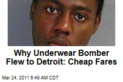 Underwear Bomber Umar Farouk Abdulmutallab Chose Detroit Flight Because It Was Cheap