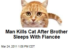 Sean Mulcahy Kills Brother's Cat After Bro Sleeps With Fiance
