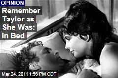 Elizabeth Taylor: Remember Her in Bed