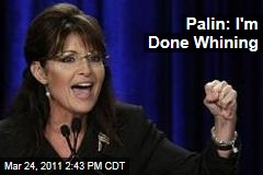 Sarah Palin on Lamestream Media: I'm Through Whining About You