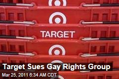 Target Sues Gay Rights Group Canvass For A Cause