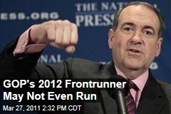 Mike Huckabee 2012? He May Not Run, But He Tops Almost Every Poll