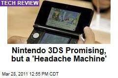 Nintendo 3DS Review Roundup: It's a Glorious 'Headache machine'