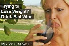 Bad Wine Spoils Your Dinner