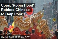 NY Chinatown 'Robin Hood' May Face Hate Rap