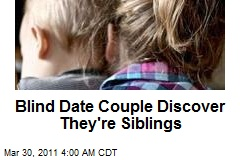 Blind Date Couple Discover They're Siblings